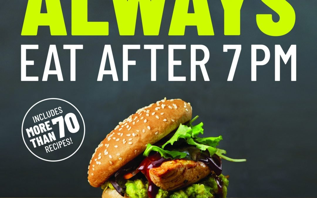 New Book Review! Always Eat After 7pm